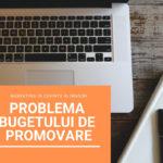 Bugetul de promovare – cum il estimam?