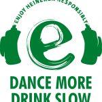 Dance more, Drink slow – un experiment interesant de la Heineken.