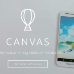 Canvas – nou tool de advertising al Facebook